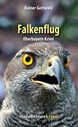Falkenflug - Oberbayern-Krimi