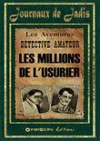 5 - Les Millions de l'Usurier
