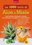 Le mille virtù di Aloe e Miele