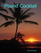 Pound Cocktail