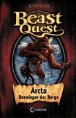 Beast Quest 3 - Arcta, Bezwinger der Berge
