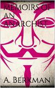 Memoirs of an Anarchist