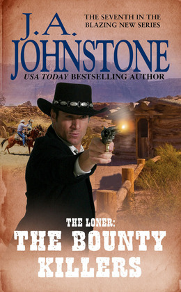 The Loner: The Bounty Killers