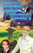 From Vision To Victory: In Spite Of The Devil