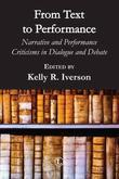 From Text to Performance: Narrative and Performance Criticisms in Dialogue and Debate