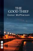 The Good Thief (NHB Modern Plays)