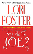 Lori Foster - Say No To Joe ?