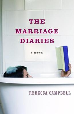 The Marriage Diaries: A Novel