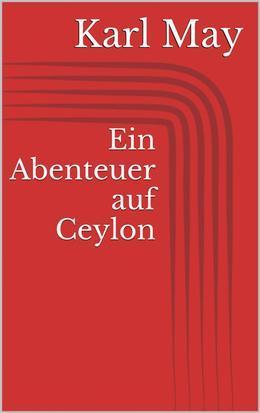 Ein Abenteuer auf Ceylon