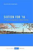 Sixteen for '16: A progressive agenda for a better America¿