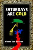 Saturdays Are Gold - Signed Edition