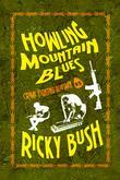 Howling Mountain Blues