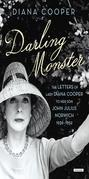 Darling Monster: The Letters of Lady Diana Cooper to Son John Julius Norwich, 1939-1952