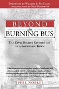 Beyond the Burning Bus: The Civil Rights Revolution in a Southern Town