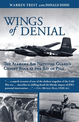 Wings of Denial: The Alabama Air National Guard's Covert Role at the Bay of Pigs