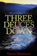 Three Deuces Down