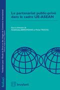 Le partenariat public-privé dans le cade UE-ASEAN