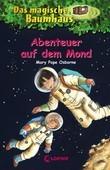Das magische Baumhaus 8 - Abenteuer auf dem Mond