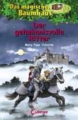 Das magische Baumhaus 2 - Der geheimnisvolle Ritter