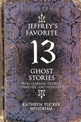 Jeffrey's Favorite 13 Ghost Stories