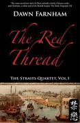 The Red Thread: A Chinese Tale of Love and Fate in 1830s Singapore