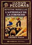 Marius Pégomas - L'Attentat de la Corniche
