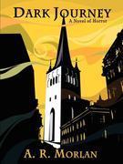 Dark Journey: A Novel of Horror