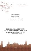 Polarisation et enjeux des mouvements migratoires entre les deux rives de la Méditerranée
