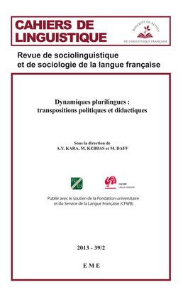 Dynamiques plurilingues : transpositions politiques et didactique. 39/2