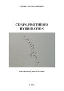 Corps, prothèses, hybridation