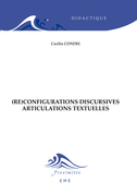 (Re)configurations discursives - Articulations textuelles