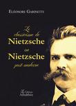 Le classicisme de Nietzsche ou Nietzsche Post-moderne