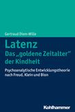 """Latenz - Das """"goldene Zeitalter"""" der Kindheit"""