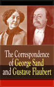 The Correspondence of George Sand and Gustave Flaubert