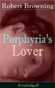 Porphyria's Lover (Unabridged)