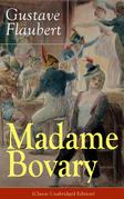 Madame Bovary (Classic Unabridged Edition)