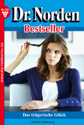 Dr. Norden Bestseller 120 – Arztroman