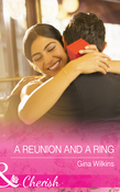 A Reunion and a Ring (Mills & Boon Cherish) (Proposals & Promises, Book 3)