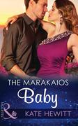 The Marakaios Baby (Mills & Boon Modern) (The Marakaios Brides, Book 2)