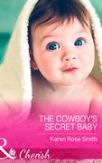 The Cowboy's Secret Baby (Mills & Boon Cherish) (The Mommy Club, Book 3)