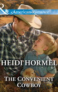 The Convenient Cowboy (Mills & Boon American Romance)