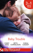 Baby Trouble: The Spy's Secret Family / Operation Baby Rescue / Cowboy's Triplet Trouble (Mills & Boon By Request) (Top Secret Deliveries, Book 4)