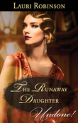 The Runaway Daughter (Mills & Boon Historical Undone) (Daughters of the Roaring Twenties, Book 1)