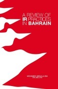 A Review of IR Practices in Bahrain