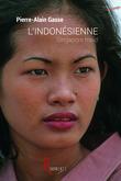 Pierre-Alain Gasse - L'Indonésienne