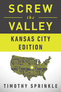 Screw the Valley: Kansas City Edition