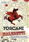 Toscani maledetti
