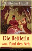 Die Bettlerin vom Pont des Arts (Vollständige Ausgabe)