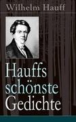 Hauffs schönste Gedichte (Vollständige Ausgabe)