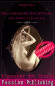Klassiker der Erotik 75: Das Gymnasium der Wollust